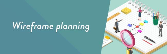 ランディングページ(LP)の作り方の基礎―構成・ワイヤーフレーム設計の手順を解説―